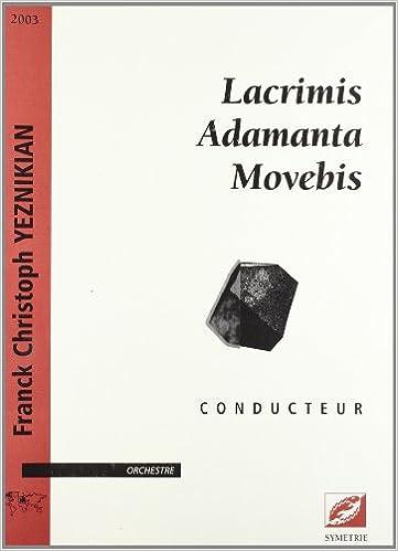 Lire en ligne Lacrimis Adamanta Movebis pdf