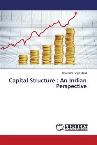 Capital Structure: An Indian Perspective