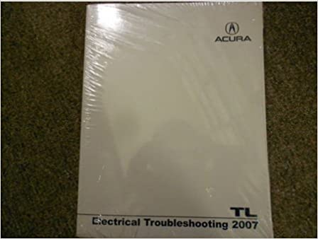 2007 2008 Acura TL Electrical Wiring Diagram Troubleshooting ... Acura Electrical Wiring Diagrams on