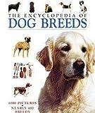The Encyclopedia of Dog Breeds, Juliette Cunliffe, 0752582763