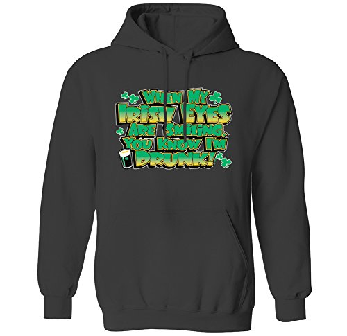 When My Irish Eyes Are Smiling You Know I'm Drunk! Mens Hoodie Sweatshirt (Char, - My Med Eye
