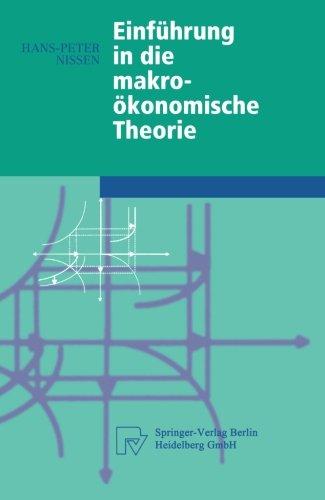 Einführung in die makroökonomische Theorie (Physica-Lehrbuch) (German Edition)
