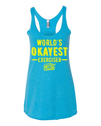 Tango Charlie Apparel Womens World's OKAYEST Exerciser Turquoise Cross Fit Tank - Medium