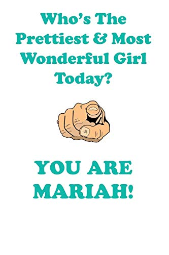 Mariah Is the Prettiest Affirmations Workbook Positive Affirmations Workbook Includes: Mentoring Questions, Guidance, Supporting ()