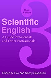 Scientific English: A Guide for Scientists and Other Professionals