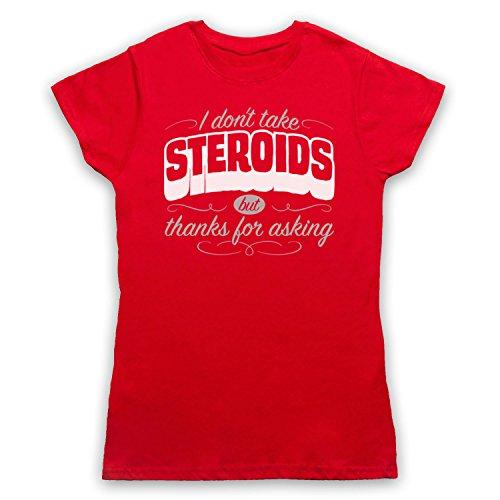 I Don't Take Steroids But Thanks For Asking Gym Workout Slogan Camiseta para Mujer Rojo