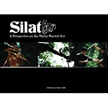 Silat: A Perspective on the Malay Martial Art