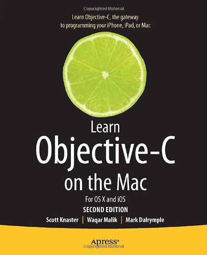 [PDF] Learn Objective-C on the Mac: For OS X and iOS, 2nd Edition Free Download | Publisher : Apress | Category : Computers & Internet | ISBN 10 : 1430241888 | ISBN 13 : 9781430241881