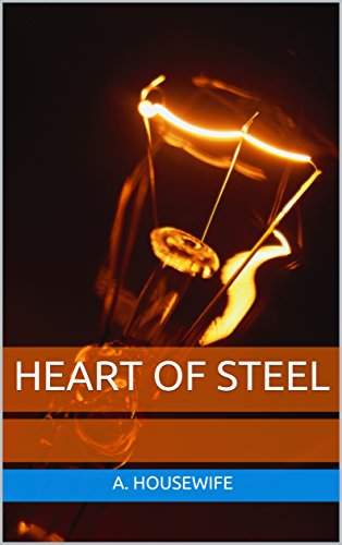 Heart of Steel - Over Housewives 40