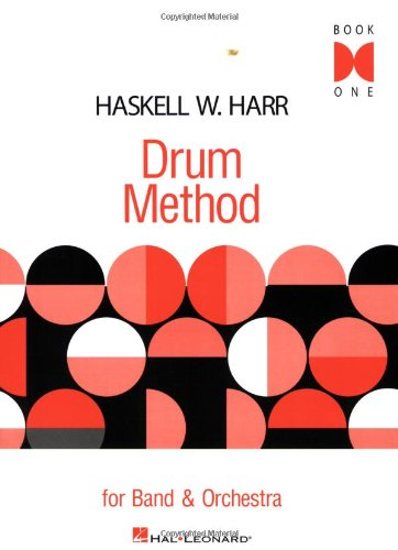 Drum Method: For Band and Orchestra