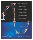 A Multilevel Approach to the Study of Motor Control and Learning (2nd Edition)