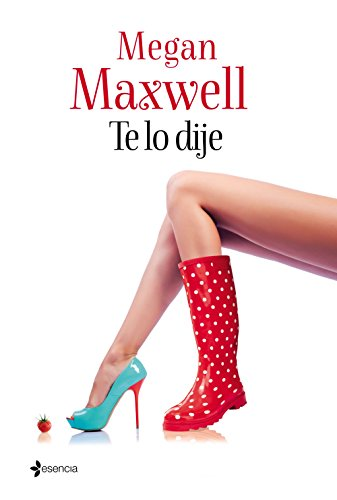 Te lo dije (Volumen independiente) (Spanish Edition) - Kindle edition by Megan Maxwell. Literature & Fiction Kindle eBooks @ Amazon.com.