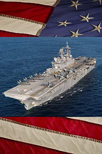 (US Navy Amphibious Assault Ship USS America (LHA-6) Journal: Take Notes, Write Down Memories in this 150 Page Lined Journal)