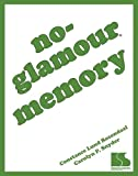 No Glamour Memory, Constance Lund Rozendaal and Carolyn Snyder, 0760607435
