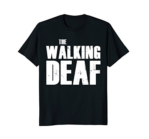 - The Walking Deaf Asl Sign Language Funny Pun Gift T-Shirt