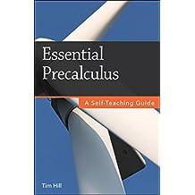 Essential Precalculus: A Self-Teaching Guide