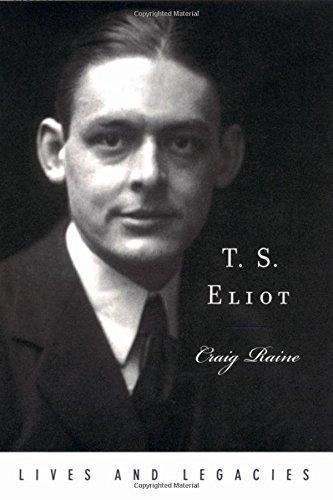 T. S. Eliot (Lives and Legacies Series) pdf