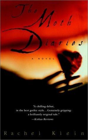 The Moth Diaries by Rachel Klein (2003-07-29)
