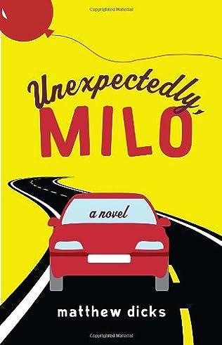 book cover of Unexpectedly, Milo