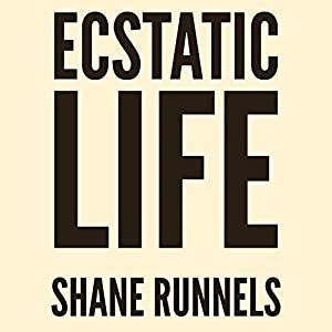 Ecstatic Life: Revised and Expanded Audiobook