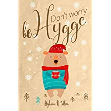 Don't worry, be hygge