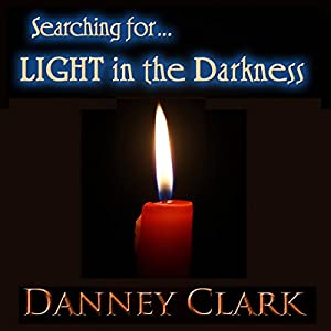 Searching for Light in the Darkness Audiobook