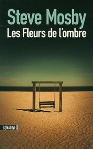 """Afficher """"Fleurs de l'ombre (Les)"""""""
