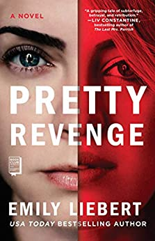 Pretty Revenge by [Liebert, Emily]
