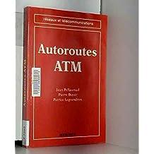 Autoroutes Atm (coll. Reseaux et Telecommunications)
