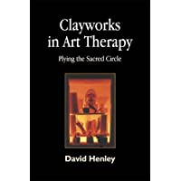 Clayworks in Art Therapy: Plying the Sacred Circle