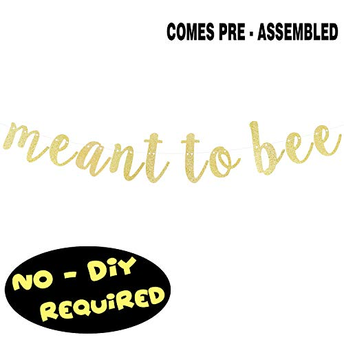 Meant to Bee Gold Glitter Cursive Script Bunting Banner Baby Shower Birthday Wedding Bride to be Mommy to be Party Decoration Fireplace Table Wall Sign - NO DIY REQUIRED