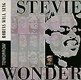 Tomorrow Robins Will Sing by Wonder,Stevie (1995-07-26?