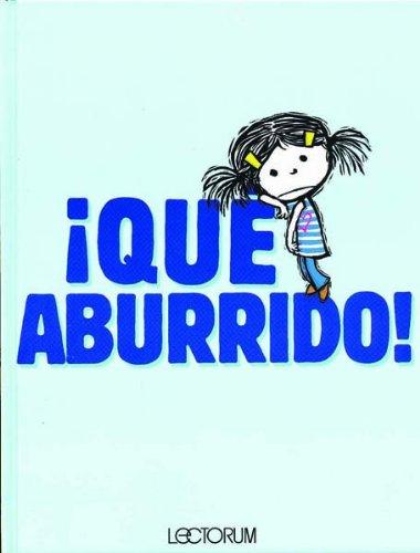 Download Que aburrido! (Spanish Edition) pdf epub