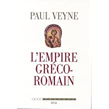 L'Empire gréco-romain (French Edition)
