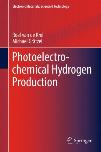 Photoelectrochemical Hydrogen Production (Electronic Materials: Science & Technology)