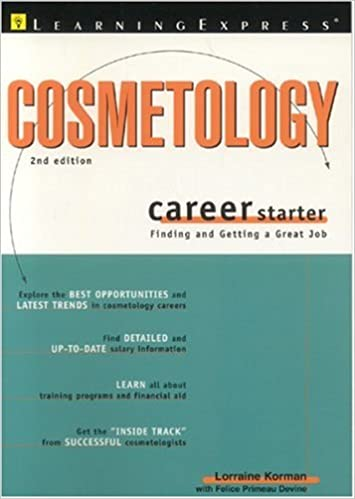 Cosmetology Career Starter 2e: LearningExpress Editors ...