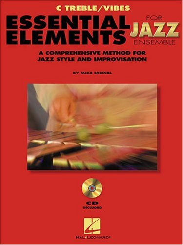 Download Essential Elements for Jazz Ensemble: A Comprehensive Method for Jazz Style and Improvisation: C Treble/Vibes pdf