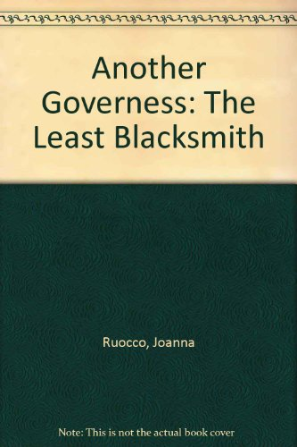 Another Governess: The Least Blacksmith