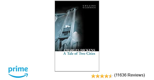 Amazon a tale of two cities collins classics 9780007350896 amazon a tale of two cities collins classics 9780007350896 charles dickens books fandeluxe Choice Image