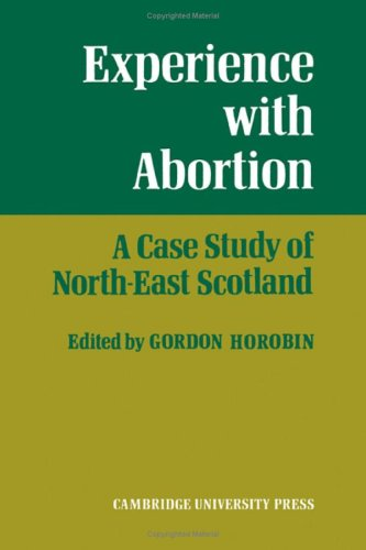 Experience With Abortion: A Case Study of North-East Scotland