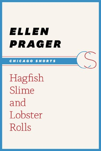 Hagfish Slime and Lobster Rolls (Chicago Shorts)