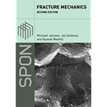 Fracture Mechanics, Second Edition