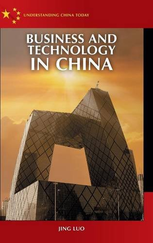 Business and Technology in China (Understanding China Today)
