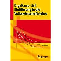 Einführung in die Volkswirtschaftslehre (Springer-Lehrbuch)
