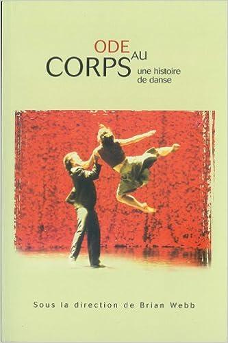 Ode Au Corps: Une Histoire de Danse