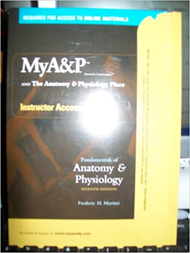 My Ap And The Anatomy Physiology Place Instructor Access Kit