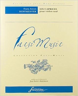 Livres Six caprices pour violon seul - c.1800 pdf, epub ebook