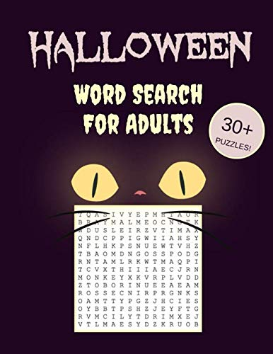 (Halloween Word Search For Adults: 30+ Spooky Puzzles | With Scary Pictures | Trick-or-Treat Yourself to These Eery Word Search Puzzles! (Word Search Puzzle)