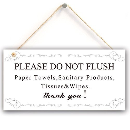 Warning Sign- Please Do Not Flush Paper Towels, Sanitary Products, Tissues & Wipes Vintage Style Sign/ Plaque (5