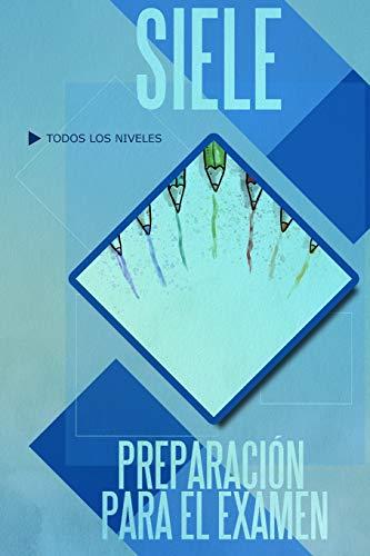 SIELE, preparación para el examen  [Díez Galán, Ramón] (Tapa Blanda)